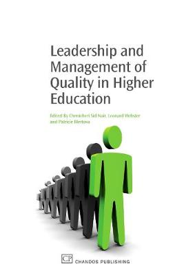 Leadership and Management of Quality in Higher Education by Chenicheri Sid Nair