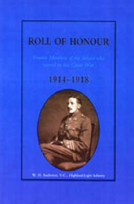 Glasgow Academy Roll of Honour - Former Members of the School Who Served in the Great War 1914-1918 by