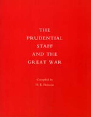 Prudential Staff and the Great War by H.E. Boisseau