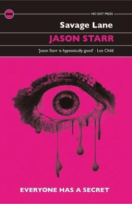 Savage Lane by Jason Starr