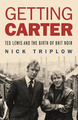 Getting Carter by Nick Triplow
