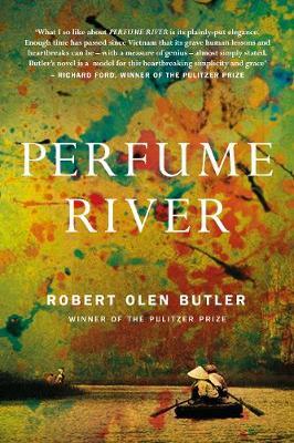 Cover for Perfume River by Robert Olen Butler