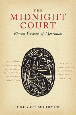 The Midnight Court Eleven Versions of Merriman by Gregory A. Schirmer