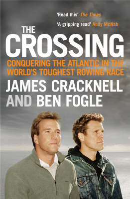 The Crossing by James Cracknell, Ben Fogle