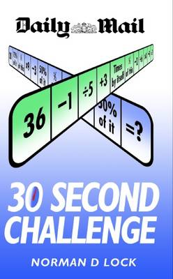 Daily Mail 30 Second Challenge (2 Volumes) by Norman Lock