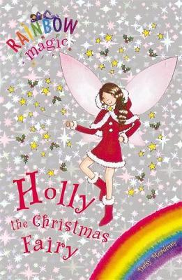 Rainbow Magic: Holly the Christmas Fairy Special by Daisy Meadows
