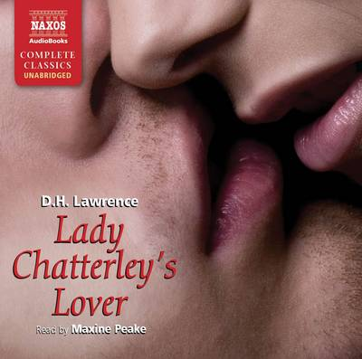 Lady Chatterley's Lover : Unabridged Audiobook by D. H. Lawrence