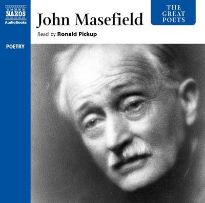 The Great Poets: John Masefield by John Masefield