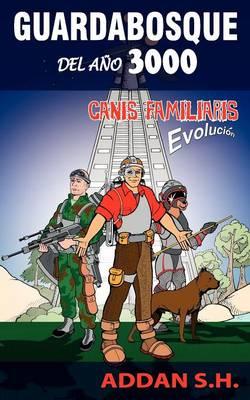 Guardabosque del Ano 3000 Canis Familiaris Evolucion by Addan S. H.