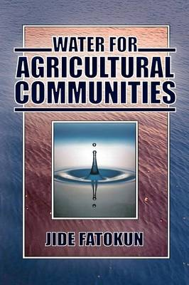 Water for Agricultural Communities by Jide Fatokun