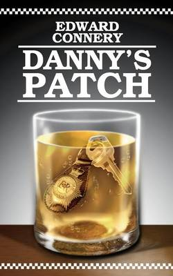 Danny's Patch by Edward Connery