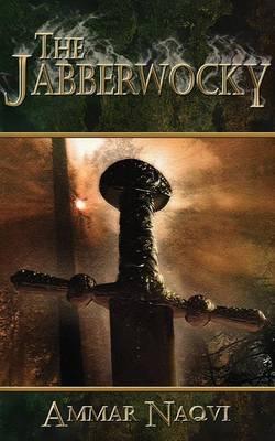 The Jabberwocky by Ammar Naqvi