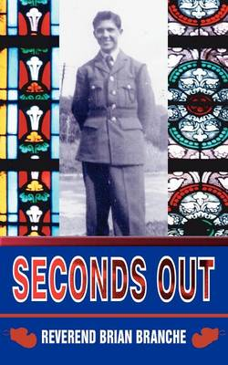 Seconds Out by Reverend Brian Branche