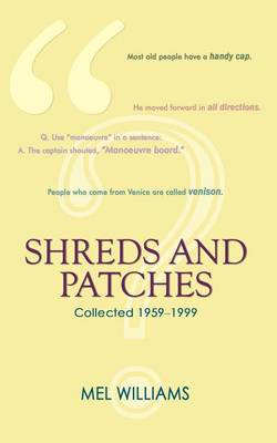 Shreds and Patches by Mel Williams