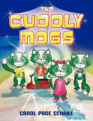 The Cuddly Mogs by Carol Page Clarks