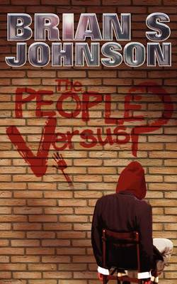 The People Versus ? by Brian S. Johnson