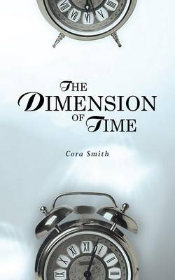 The Dimension of Time by Cora Smith