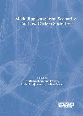 Modelling Long-term Scenarios for Low Carbon Societies by Neil Strachan