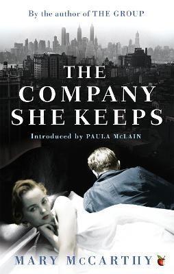 The Company She Keeps by Mary McCarthy, Paula McLlain
