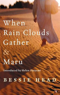 When Rain Clouds Gather And Maru by Bessie Head, Helen Oyeyemi