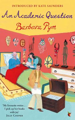 An Academic Question by Barbara Pym, Kate Saunders