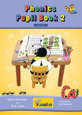 Jolly Phonics Pupil Book 2 (colour edition) in Print Letters (BE) by Sara Wernham, Sue Lloyd