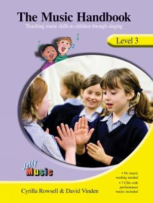 The Music Handbook - Level 3 by Cyrilla Rowsell, David Vinden