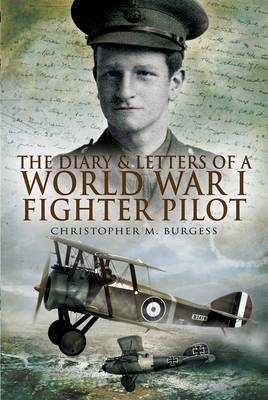 The Diary and Letters of a World War I by Christopher M. Burgess