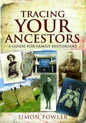 Tracing Your Ancestors by Simon Fowler