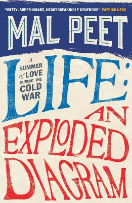 Life : An Exploded Diagram by Mal Peet