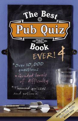 The Best Pub Quiz Book Ever! 4 by Roy Preston, Sue Preston