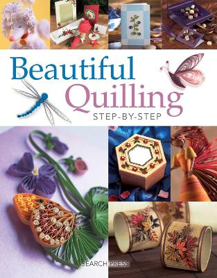 Beautiful Quilling Step-by-Step by Diane Boden Crane, Jane Jenkins, Judy Cardinal, Janet Wilson