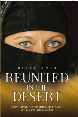 Reunited in the Desert by Helle Amin, David Meikle