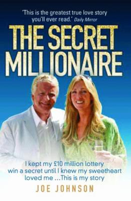 The Secret Millionaire by Joe Johnson, John McShane
