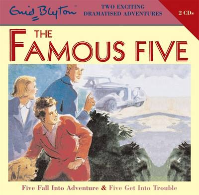 Famous Five: Five Fall Into Adventure & Five Get Into Trouble by Enid Blyton