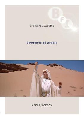 Lawrence of Arabia by Kevin Jackson