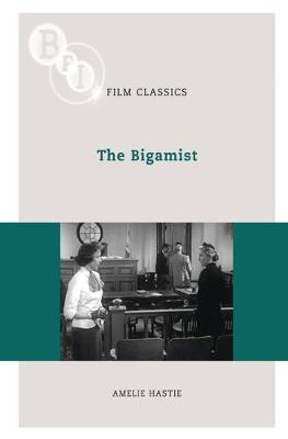 The Bigamist by Amelie Hastie