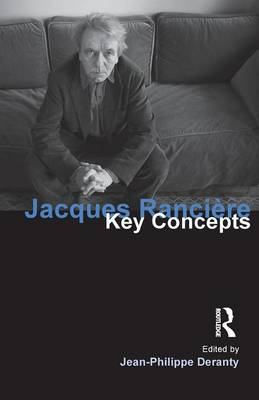 Jacques Ranciere by Jean-Philippe Deranty