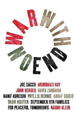 War with No End by John Berger, Naomi Klein, Hanif Kureishi, China Mieville
