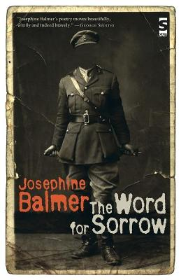 The Word for Sorrow by Josephine Balmer