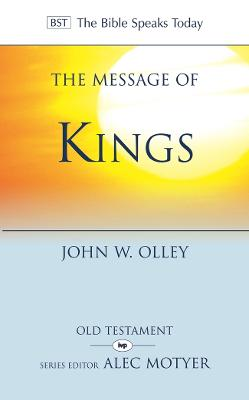 The Message of Kings by John Olley
