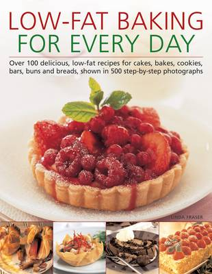 Low-Fat Baking for Every Day by Linda Fraser