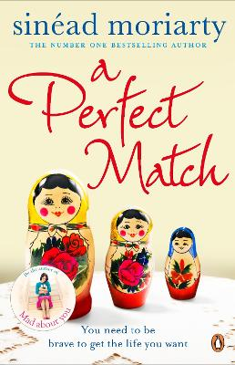 A Perfect Match by Sinead Moriarty
