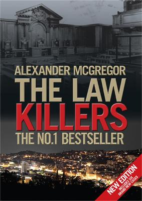 The Law Killers True Crime from Dundee by Alexander McGregor