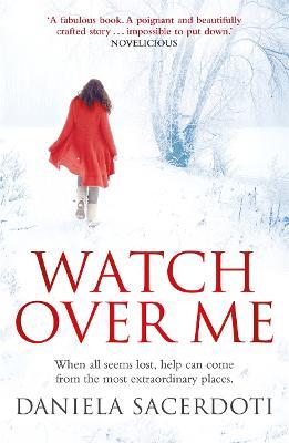 Watch Over Me by Daniela Sacerdoti