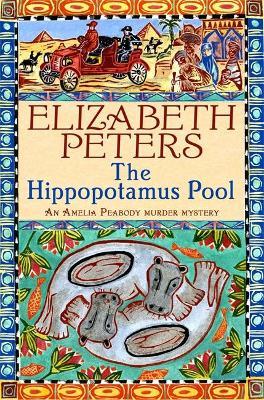 Hippopotamus Pool by Elizabeth Peters