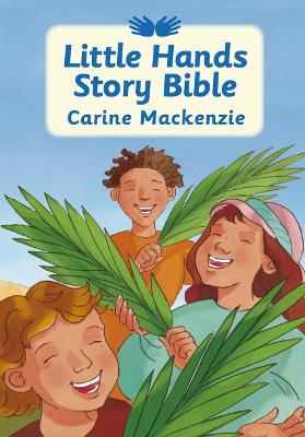 Little Hands Story Bible by Carine MacKenzie