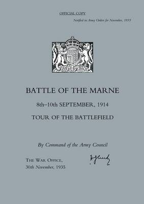 Battle of the Marne 8th-10th September 1914, Tour of the Battlefield by War Office 30th November 1935