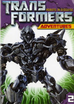 Transformers Adventures by Simon Furman, Geoff Senior, Nick Roche, Andrew Wildman