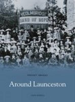 Around Launceston by Doug Rendell